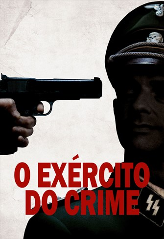 O Exército do Crime