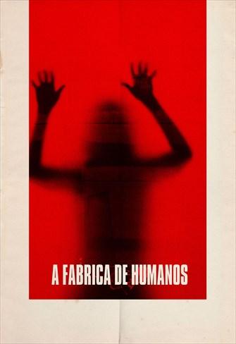 A Fábrica de Humanos