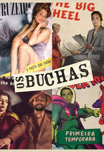 Os Buchas - 1ª Temporada