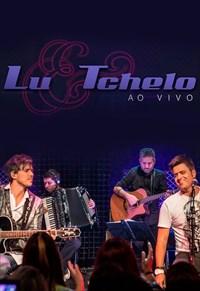 Lu e Tchelo - Ao Vivo