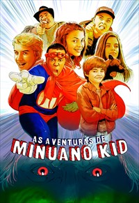 As Aventuras de Minuano Kid - As Aventuras de Minuano Kid