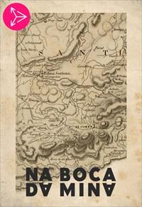 Na Boca da Mina
