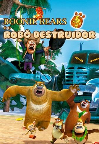 Boonie Bears e o Robô Destruidor