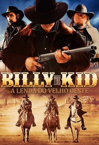 Billy The Kid - A Lenda do Velho Oeste