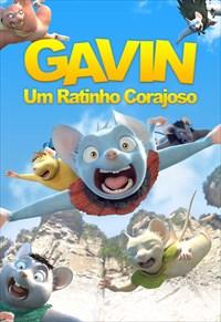 Gavin - Um Ratinho Corajoso