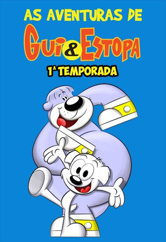 As Aventuras de Gui e Estopa - 1ª Temporada