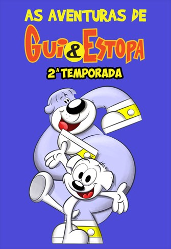 As Aventuras de Gui e Estopa - 2ª Temporada