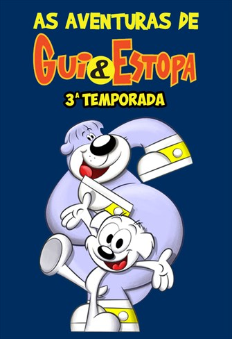 As Aventuras de Gui e Estopa - 3ª Temporada