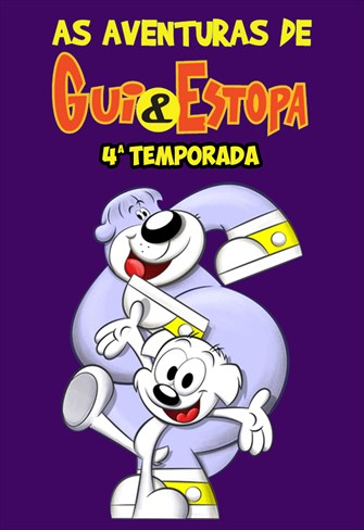 As Aventuras de Gui e Estopa - 4ª Temporada