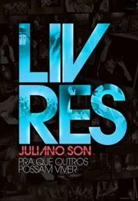 Livres - Juliano Son - Pra Que Outros Possam Viver