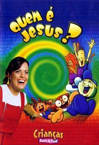 Crianças Diante do Trono - Quem é Jesus?