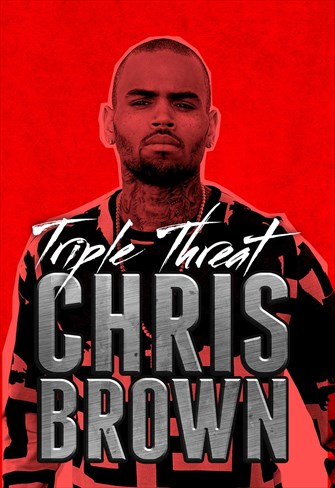 Chris Brown - Triple Threat