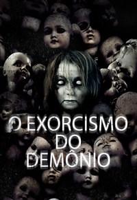 O Exorcismo do Demônio