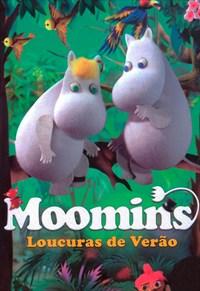 Moomins - Loucuras de Verão