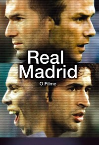 Real Madrid - O Filme