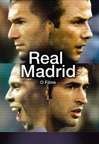 Real Madrid - O Filme