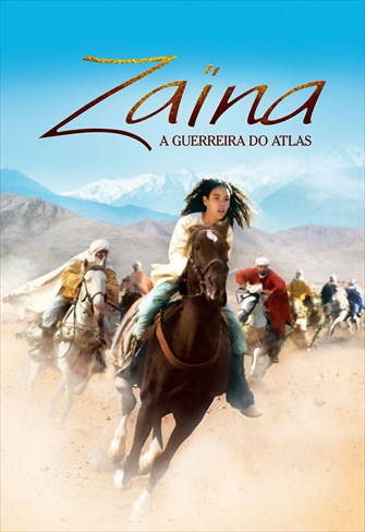 Zaïna - A Guerreira do Atlas