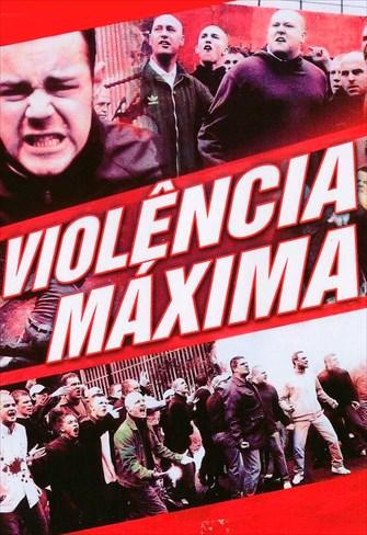 Violência Máxima
