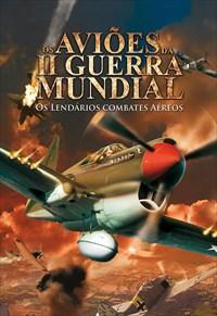 Os Aviões da 2ª Guerra Mundial - Alemanha