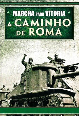 Marcha para Vitória - A Caminho de Roma