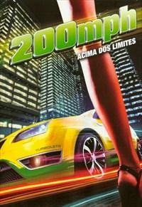 200 MPH - Acima dos Limites