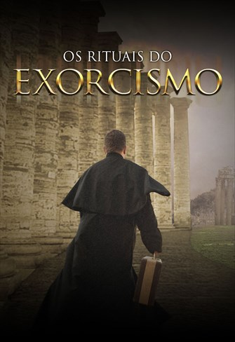 Os Rituais do Exorcismo
