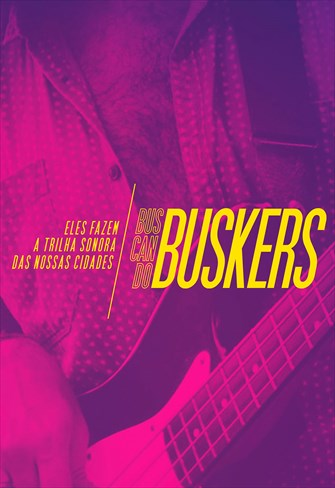 Buscando Buskers - 1ª Temporada