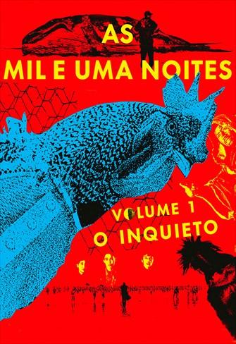 As Mil e Uma Noites - Volume 1 - O Inquieto