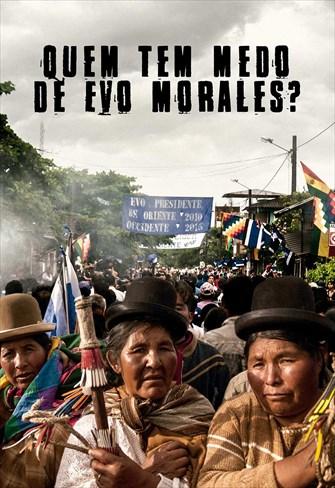 Quem tem Medo de Evo Morales?