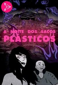 A Noite dos Sacos Plásticos