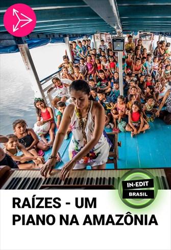 Raízes – Um Piano na Amazônia