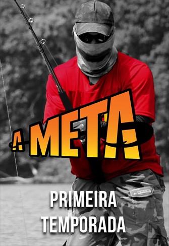 A Meta - 1ª Temporada