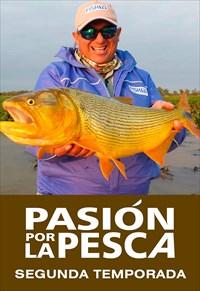Pasión Por La Pesca - 2ª Temporada