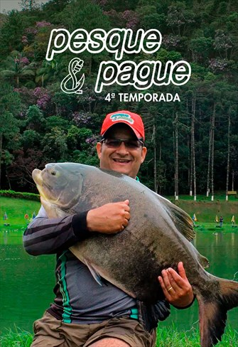 Pesque e Pague - 4ª Temporada