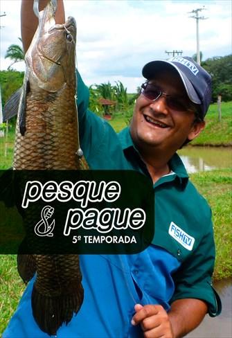 Pesque e Pague - 5ª Temporada