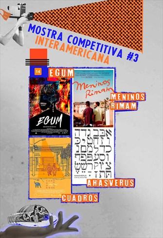 Mostra Competitiva Interamericana - Sessão 3