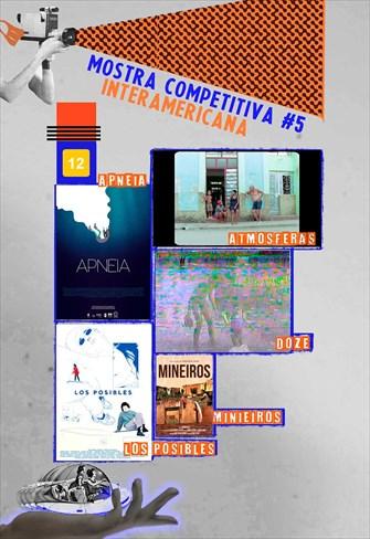 Mostra Competitiva Interamericana - Sessão 5