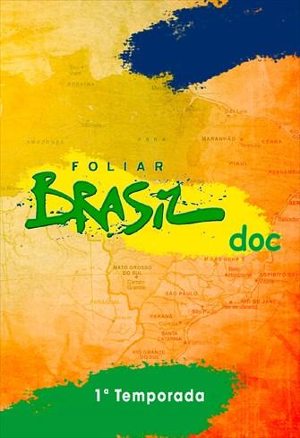 Foliar Brasil Doc - 1ª Temporada