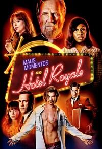 Maus Momentos No Hotel Royale