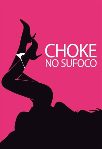 Choke - No Sufoco