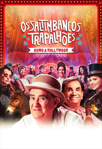 Os Saltimbancos Trapalhões - Rumo a Hollywood