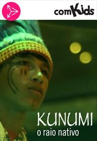 Kunumi - O Raio Nativo