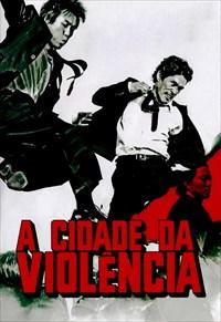 A Cidade da Violência