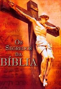 Os Segredos da Bíblia