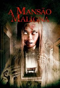 A Mansão Maligna