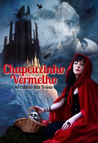 Chapeuzinho Vermelho - No Castelo das Trevas