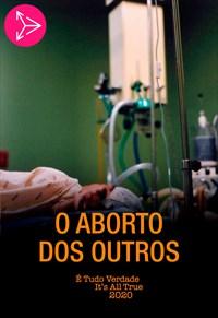 O Aborto dos Outros