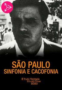 São Paulo - Sinfonia e Cacofonia