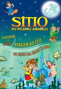 Sítio do Picapau Amarelo - Viagem ao Céu e no Reino das Águas Claras