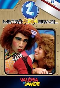 Valéria e Janete - Metrô Zorra Brazil